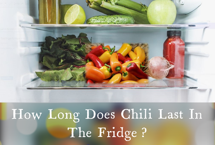 How Long Does Chili Last In The Fridge?