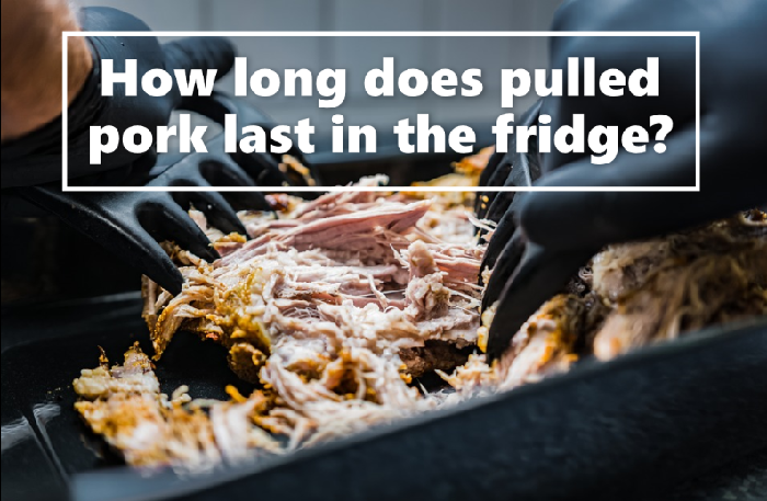 How long does pulled pork last in the fridge