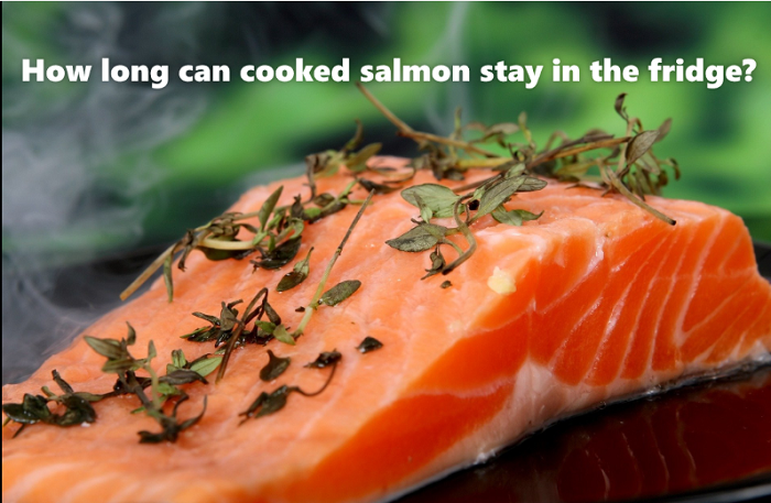 How long can cooked salmon stay in the fridge?
