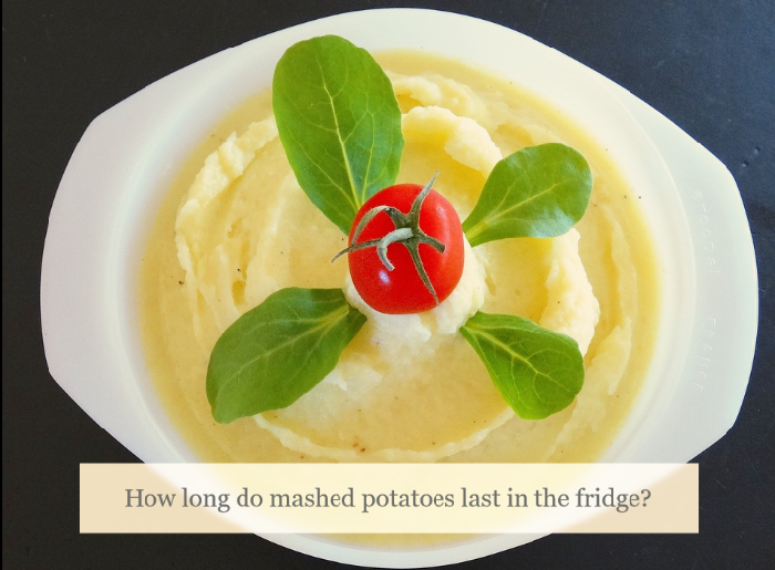 how-long-do-mashed-potatoes-last-in-the-fridge